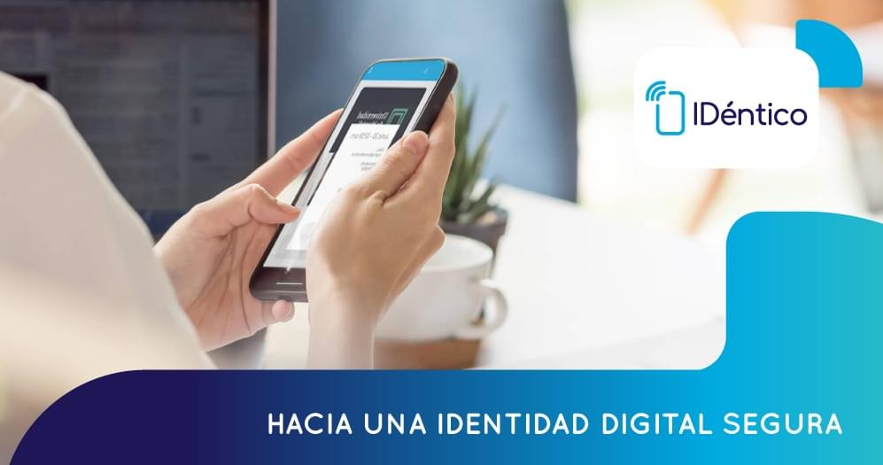 Hacia una identidad digital segura
